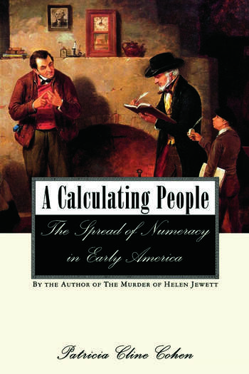 A Calculating People The Spread of Numeracy in Early America book cover