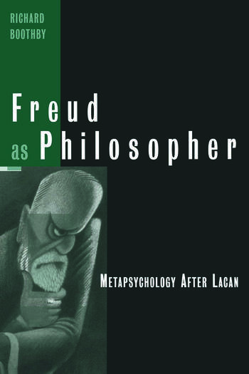 Freud as Philosopher Metapsychology After Lacan book cover