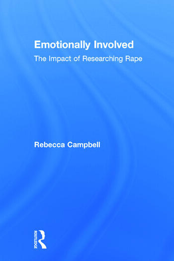 Emotionally Involved The Impact of Researching Rape book cover