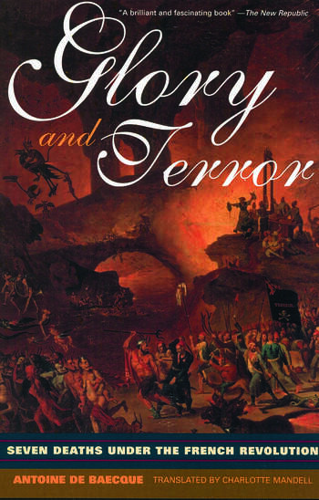 Glory and Terror Seven Deaths Under the French Revolution book cover
