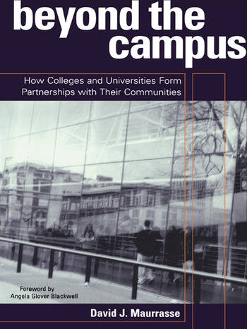 Beyond the Campus How Colleges and Universities Form Partnerships with their Communities book cover