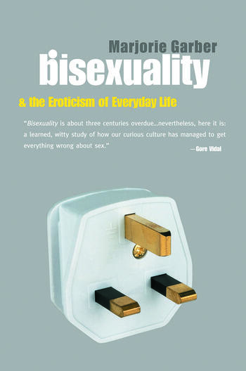 Bisexuality and the Eroticism of Everyday Life book cover