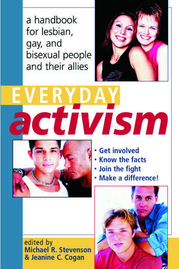 Everyday Activism A Handbook for Lesbian, Gay, and Bisexual People and their Allies book cover