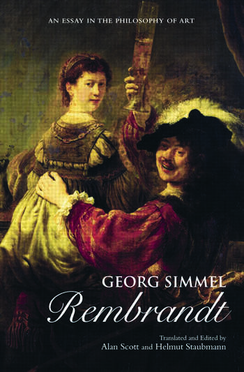 Georg Simmel: Rembrandt An Essay in the Philosophy of Art book cover