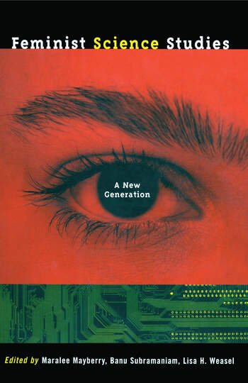 Feminist Science Studies A New Generation book cover