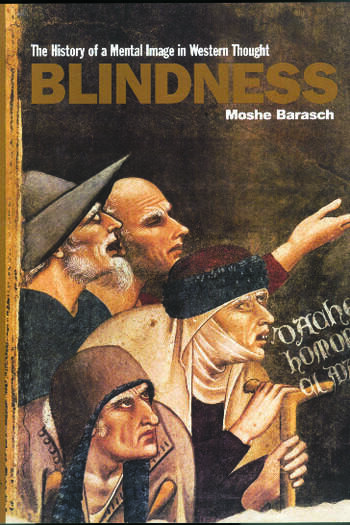 Blindness The History of a Mental Image in Western Thought book cover
