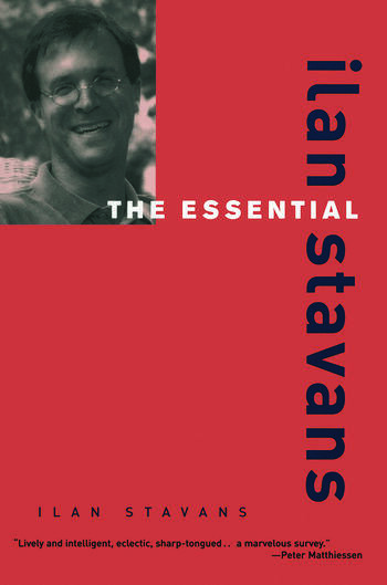 The Essential Ilan Stavans book cover