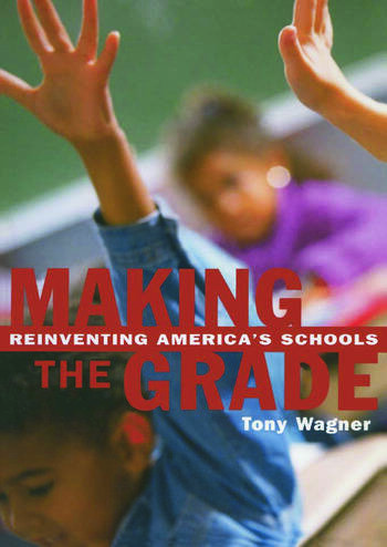 Making the Grade Reinventing America's Schools book cover