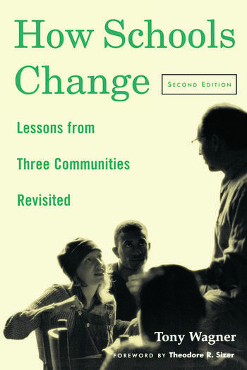 How Schools Change Lessons from Three Communities Revisited book cover