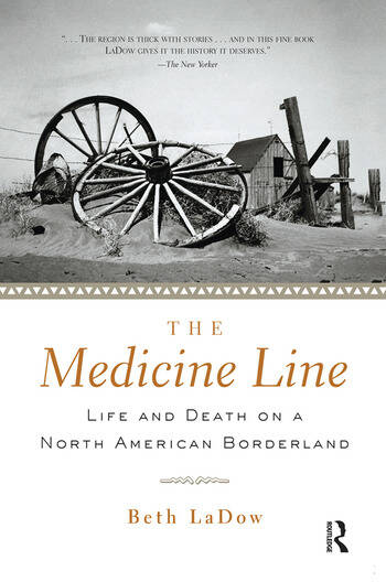 The Medicine Line Life and Death on a North American Borderland book cover