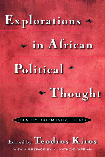 Explorations in African Political Thought Identity, Community, Ethics book cover