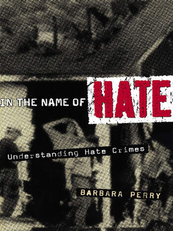 In the Name of Hate Understanding Hate Crimes book cover
