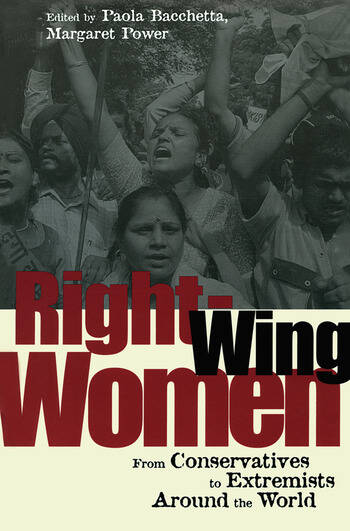 Right-Wing Women From Conservatives to Extremists Around the World book cover