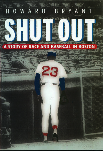 Shut Out A Story of Race and Baseball in Boston book cover