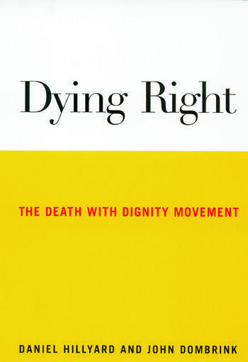 Dying Right The Death with Dignity Movement book cover