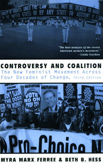 Controversy and Coalition The New Feminist Movement Across Four Decades of Change book cover