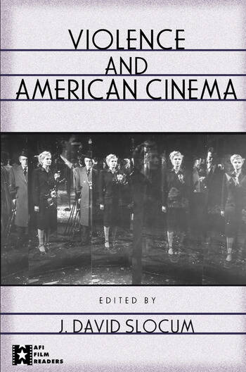 Violence and American Cinema book cover