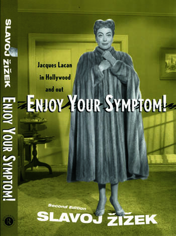 Enjoy Your Symptom! Jacques Lacan in Hollywood and Out book cover