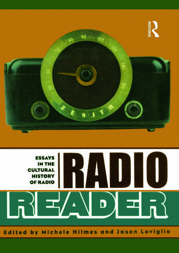 Radio Reader Essays in the Cultural History of Radio book cover