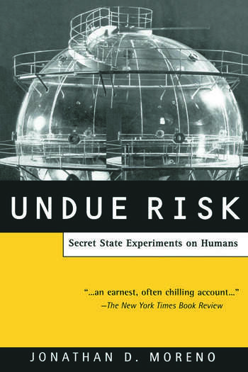 Undue Risk Secret State Experiments on Humans book cover