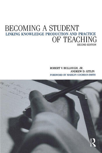 Becoming a Student of Teaching Linking Knowledge Production and Practice book cover