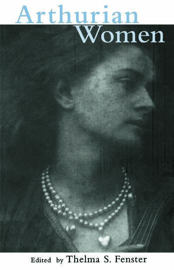 Arthurian Women A Casebook book cover