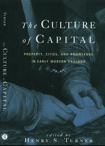 The Culture of Capital Property, Cities, and Knowledge in Early Modern England book cover