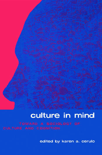 Culture in Mind Toward a Sociology of Culture and Cognition book cover
