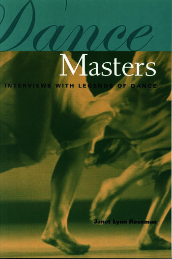 Dance Masters Interviews with Legends of Dance book cover