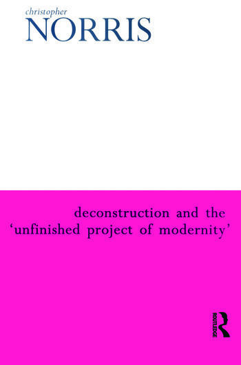 Deconstruction and the 'Unfinished Project of Modernity' book cover