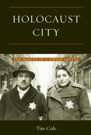 Holocaust City The Making of a Jewish Ghetto book cover
