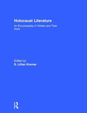 Holocaust Literature An Encyclopedia of Writers and Their Work book cover