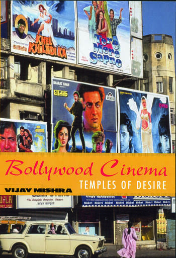 Bollywood Cinema Temples of Desire book cover