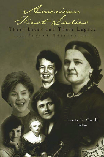 American First Ladies Their Lives and Their Legacy book cover