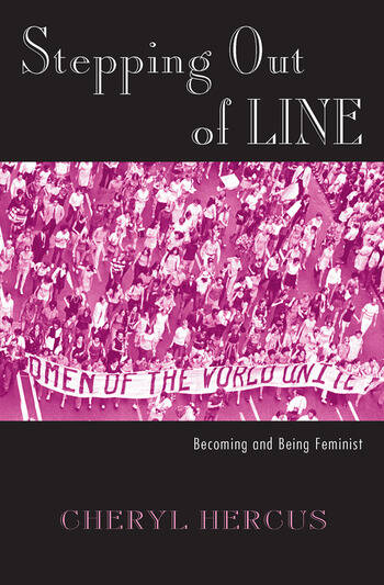 Stepping Out of Line Becoming and Being a Feminist book cover