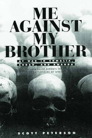 Me Against My Brother At War in Somalia, Sudan and Rwanda book cover