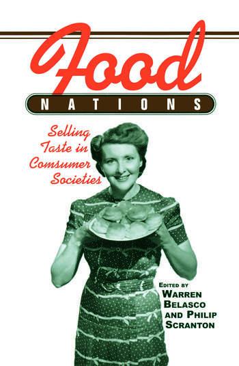 Food Nations Selling Taste in Consumer Societies book cover