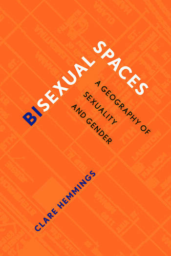 Bisexual Spaces A Geography of Sexuality and Gender book cover
