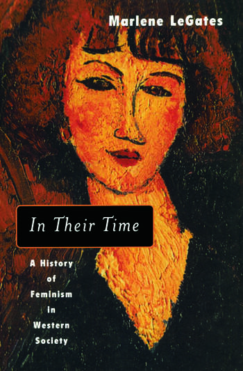 In Their Time A History of Feminism in Western Society book cover