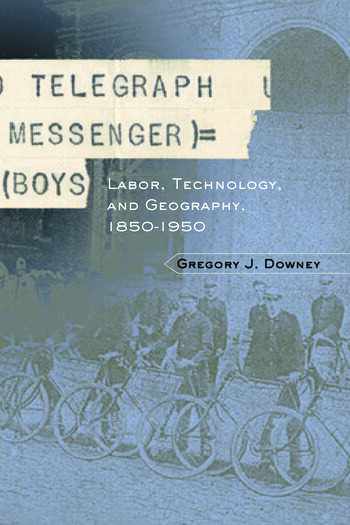 Telegraph Messenger Boys Labor, Communication and Technology, 1850-1950 book cover