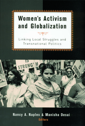 Women's Activism and Globalization Linking Local Struggles and Global Politics book cover