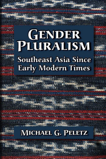 Gender Pluralism Southeast Asia Since Early Modern Times book cover