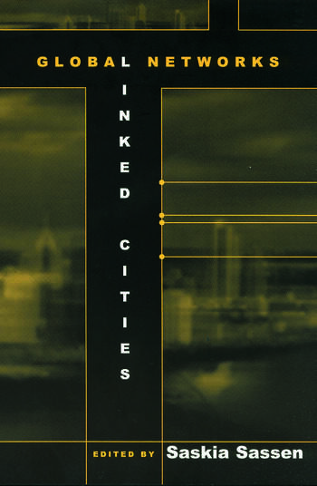 Global Networks, Linked Cities book cover