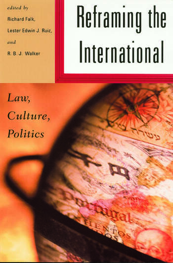Reframing the International Law, Culture, Politics book cover