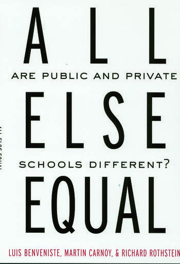 All Else Equal Are Public and Private Schools Different? book cover