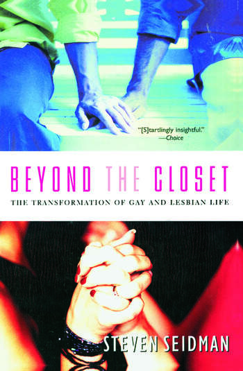 Beyond the Closet The Transformation of Gay and Lesbian Life book cover