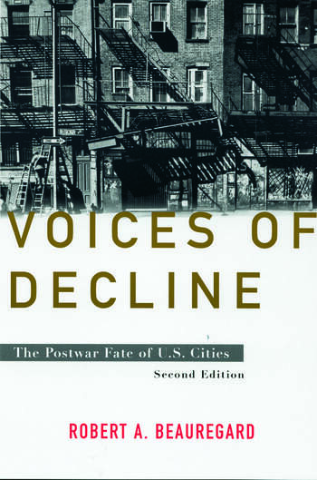 Voices of Decline The Postwar Fate of US Cities book cover