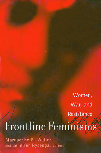 Frontline Feminisms Women, War, and Resistance book cover