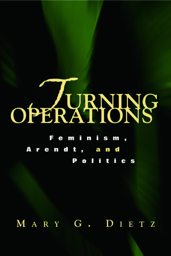 Turning Operations Feminism, Arendt, Politics book cover