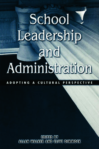 School Leadership and Administration The Cultural Context book cover